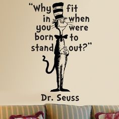 Dr Seuss Wall Decals: Dr Seuss Cat in the Hat Why Fit in Wall Quote Vinyl Wall Art Decal Sticker from VM Reigns. --------------  Get Dr Seuss Wall Decals at Amazon from Wall Decals Quotes Store