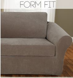 Form Fit Sofa Slipcovers.  Quick, affordable update for your furniture!  Many are machine washable.  Toss a couple of chic throw pillows on that newly covered couch and update your whole room!