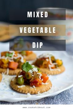 This Indian style veggie dip is packed with veggies and tastes spicy and delicious served with crackers or pita chips. Great to serve as an appetizer. #cookshideout #diprecipe #appetizer