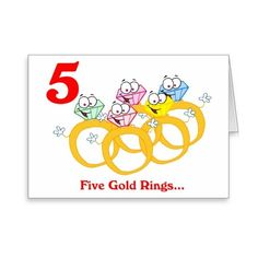 On the 5th Day of Christmas five Gold Rings Greeting Card ($3.75) ❤ liked on Polyvore featuring home, home decor, stationery, christmas song, holiday et xmas