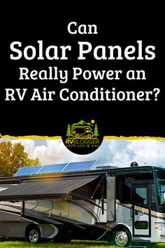 Is solar power enough to power your RV or camper air conditioner? The answer may surprise you. Solar power can be enough to power your A/C but there are many variables like batteries and the system you use. We explain all of the details about RV solar power for air conditioning in this easy to read and understand article. #rvblogger #solarpower #solarpanels #rvsolarpower #rvsolarpanels #rvairconditioner #offgridcamping #boondocking #rvdiy #rvmodification #rvrenovation