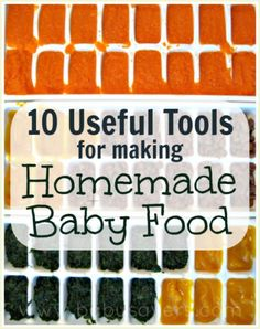 Easy Baby Food: 10 everyday tools for easily making homemade baby food!