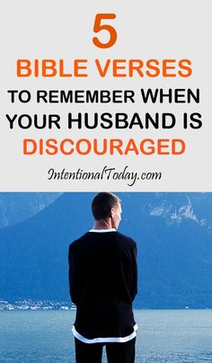 5 Bible verses to remember when your husband is discouraged
