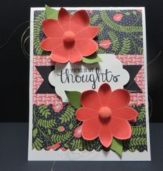 You're in my Thoughts Card created by Lynn Gauthier using SU Pretty Petals Designer Series Paper Stack.  The Sentiment is from SU Best Thoughts Stamp Set and die cut with SU Lot of Labels Framelits Dies.  The flowers are from the Retired SU Petal Potpourri stamp set.