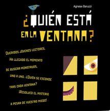 Títol: ¿Quien esta en la ventana? Autors: VV. AA. Editorial Vicens-Vives. Resum: Talment un monstre! Però potser no és el que sembla… Un excel·lent llibre joc per fer passar les pors davant primeres impressions esfereïdores. Calm, Windows, Author, Libros