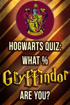 """Hogwarts Quiz: What percent Gryffindor are you really? Take this Harry Potter Personality test and we'll reveal your Gryffindor percentage. Harry Potter Houses, Buzzfeed quizzes. """"Where dwell the true at heart!"""" Think you're 100% Gryffindor? We'll see!"""