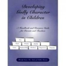 Developing Godly Character In Children