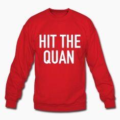 Hit the Quan