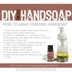 Young Living Essential Oils.  DIY Hand Soap.  Thieves. | Thank you babystepstoessentialoils.com for the graphic