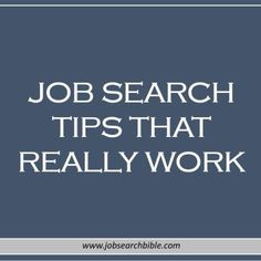 Job Search Tips That Really Work