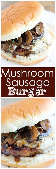 Mushroom Sausage Burger is a bratwurst patty topped with Swiss cheese, sauteed mushrooms and sauce that can't be beat!