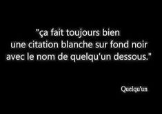 Cliquez ici pour voir ! Best Quotes, Funny Quotes, Funny Memes, Hilarious, Keep Looking Up, Quote Citation, Words To Describe, Twisted Humor, Sentences