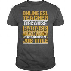 Awesome Tee For Online Esl Teacher T Shirts, Hoodies. Check Price ==► https://www.sunfrog.com/LifeStyle/Awesome-Tee-For-Online-Esl-Teacher-133740809-Dark-Grey-Guys.html?41382