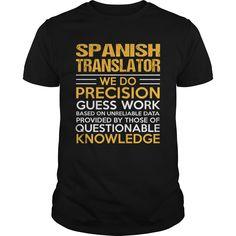 SPANISH TRANSLATOR T-Shirts, Hoodies. CHECK PRICE ==► https://www.sunfrog.com/LifeStyle/SPANISH-TRANSLATOR-122537187-Black-Guys.html?id=41382