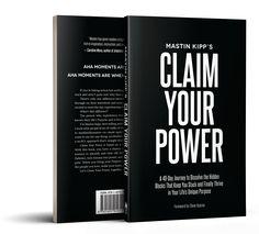 Pre-Order your copy of Mastin Kipp's Claim Your Power to claim these bonus items.