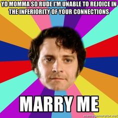 http://www.readbreatherelax.com/wp-content/uploads/2013/01/mr-darcy-meme-2.jpg