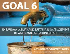 Proposal for Sustainable Development Goals . Ensure Availibility and Sustainable Management of Water and Sanitation for All - Sustainable Development Knowledge Platform