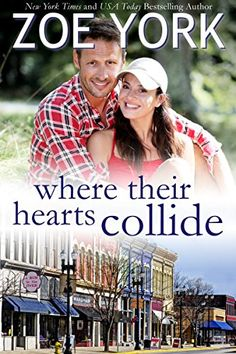 Where Their Hearts Collide: Sexy Small Town Romance (Wardham Book 2) by Zoe York http://www.amazon.com/dp/B00GO6B9Q8/ref=cm_sw_r_pi_dp_ViZHwb1CJKJ9R