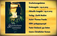 """Leserattes Bücherwelt: [Rezension] Der """"Geschichtensammler"""" Thomas Franke..."""
