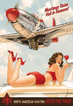 Old Poster. Mustang Rais Hell in Heavens! North American Aviation Sets the Pace. Pin Up Girl. Pinup Art, 1950 Pinup, Pin Up Vintage, Retro Pin Up, Vintage Ads, Vintage Posters, Nose Art, Photo Avion, Pin Up Illustration
