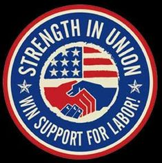 Workers Union, Workers Rights, Right To Work Law, Political Logos, Union Logo, Soldier Silhouette, Collective Bargaining, Labor Union