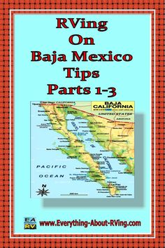 This is the first installment of a 3 part series on RVing On Baja Mexico submitted on our Tell Us About Your Favorite RVing Destination Page by Dan & Lisa Goy from Baja Amigos RV Caravan Tours.  Read More:  http://www.everything-about-rving.com/rving-on-baja-mexico-tips-parts-1-3.html #rving #rv #camping #leisure #outdoors #rver #motorhome #travel #mexico