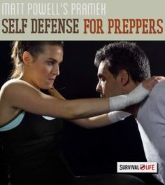 PRAMEK: Ultimate Self Defense for Preppers | Survival Skills & Techniques On How To Defend Yourself With Minimum Effort By Survival Life http://survivallife.com/2014/11/10/pramek-self-defense/