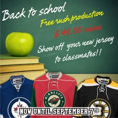 Back to school - Free rush production - $49.00 value - FREE - Show off your new jersey to classmates!! Now until September 7th :) Be Cool Stay In School Kids.