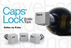 TIP na Darček Caps Lock zátka  na fľaše http://www.coolish.sk/sk/darceky-pre-vinarov/caps-lock-zatka-na-flase