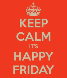 Happy Friday to my friends! Wishing everyone a happy and a fun weekend. Aline :)