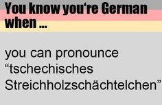 Can you pronounce this? Then you must be German ... Repinned by www.gorara.com