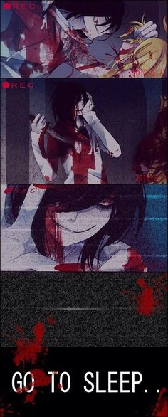 Jeff the Killer should be made in to an anime for sure!!!! I would watch it, would you?? Yes I would