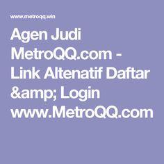 Agen Judi MetroQQ.com - Link Altenatif Daftar & Login www.MetroQQ.com