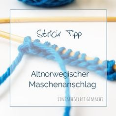 Altnorwegischer Maschenanschlag You are in the right place about Amigurumi for Beginners knitting He Embroidery Patterns, Hand Embroidery, Knitting Patterns, Personalized Christmas Gifts, Best Christmas Gifts, Knitting Needles, Baby Knitting, Knitting For Beginners, Blogging For Beginners