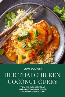 Here is a Low Sodium Red Thai Chicken Coconut Recipe that is so simple to make. Dash Diet Chicken Recipe, Dash Diet Recipes, Diet Dinner Recipes, Low Sodium Recipes, Chicken Recipes, Thai Chicken Curry, Red Thai, Coconut Recipes, Coconut Curry