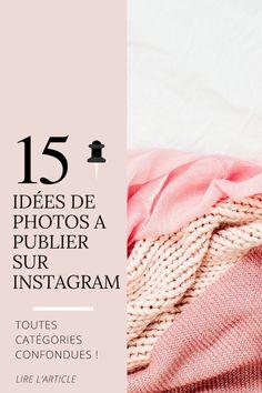 En panne d'inspiration ? Voici 15 idées pour alimenter votre compte Instagram. Il est important d'être régulier sur ce réseau social et de poster des photos de qualité, dans la tendance. Alors, ne vous triturez pour les méninges, cliquez directement sur cette épingle pour avoir à l'article qui vous sauvera la mise plus d'une fois ahah ! www.julieetsesfutilites.com #instagram #inspiration #feed #idéesphoto