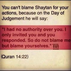 Deception of Syaitan. Reminder to self. Islamic Qoutes, Muslim Quotes, Religious Quotes, Islamic Images, Islamic Art, Quran Verses, Quran Quotes, Hadith Quotes, Hindi Quotes