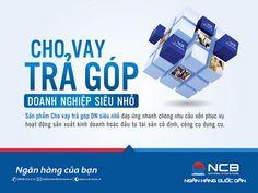 NCB cho doanh nghiệp siêu nhỏ vay trả góp lên đến 90% nhu cầu