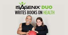 "The fitness experts have co-authored two books: ""The Miracle of Health: Simple Solutions, Extraordinary Results"" and ""Fit for the Love of It! Simple Strategies to Enjoy Fitness and Powerful Reasons to Get Started.""  You ready to learn more about our awesome products ?  http://4amazingresults.isagenix.com/en-US/landing-pages/contact-me"