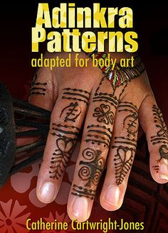 Adinkra Patterns adapted for body art by Catherine Cartwright-Jones  Free downloadable ebook http://www.tapdancinglizard.com/adinkra/index.html  Body art patterns based on Adinkra patterns tattoos and graphic arts from Ghana adapted for henna, harquus, body paint, and gildling. #african #adinkra #symbols #henna #bodyart