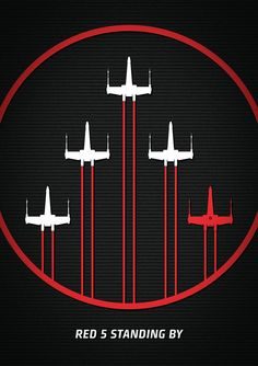 Red 5 Standing By... Star Wars