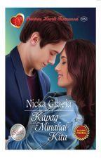 Kapag Minahal Kita by Nicka_Gracia Free Romance Books, Romance Novels, Reading Online, Books Online, Free Novels, Wattpad Books, Pocket Books, Wattpad Romance, Free Reading