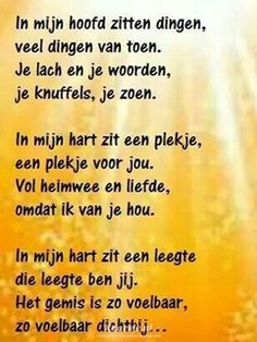 Een gedicht van Kaarsje.nl Best Quotes, Love Quotes, Inspirational Quotes, The Words, Celine, Words Quotes, Sayings, Miss You Mom, Dutch Quotes