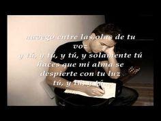 Así eres tú, como tu mar...  Pablo Alboran- Solamente tu(Letra) - YouTube
