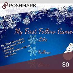 My First Follow Game! Read Description! This is my first follow game. If you also want new posh followers: Like this listing, follow EVERYONE who liked this listing, and share this listing! Super easy! My closet information: I accept offers if reasonable.10% off bundles of two or more items. Wide range of sizes for women, men, and kids. Be sure to check it out! Thank! Happy Poshing! Other