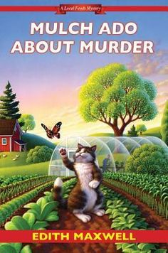 Mulch Ado About Murder by Edith Maxwell is the fifth book in A Local Foods Mystery series!  Look at my review of this new cozy mystery!  http://bibliophileandavidreader.blogspot.com/2017/05/mulch-ado-about-murder-local-foods.html