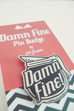 Damn Fine Pin Badge  Twin Peaks / Coffee  Hard by ArtBrokenGoods
