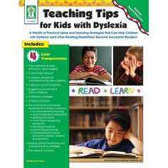 Based on current research, Teaching Tips for Kids with Dyslexia provides_teachers and parents with practical multisensory methods that will help children acquire the necessary phonological skills to b