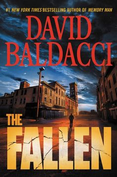 The Fallen by David Baldacci. David Baldacci returns with the next blockbuster thriller in his New York Times bestselling Memory Man series featuring detective Amos Decker--the man who can forget nothing. New Books, Good Books, Books To Read, This Is A Book, The Book, Reading Online, Books Online, David Baldacci Books, Amos Decker