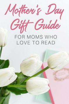 Looking for a gift idea for your book loving mom for Mother's Day? This ultimate book lover Mother's Day gift guide offers up book suggestions and book-related gifts that any mom who loves to read will be delighted to receive on Mother's Day! #giftguide #mothersday #booklover #books #bookrecommendations